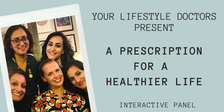 London Summer Wellbeing Event:  ** A Prescription For a Healthier Life** tickets