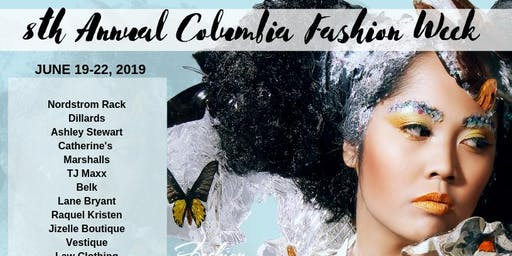 8th Annual Columbia Fashion Week: ADULT  SHOWS (NIGHT 4 OF 4/EVENT 2 OF 3)