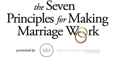 Seven Principles for Making Marriage Work (Developed by Gottman Institute)