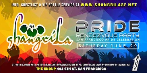 ShangriLa - Saturday June 29 - SF PRIDE RENDEZVOUS