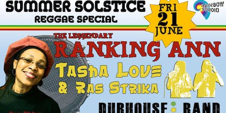 Rainbow Sounds / RANKING ANN Live! / Tasha Love & Ras Strika / Dj Cello + Fenomeno Show tickets