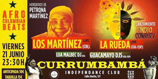 Currumbambá: Los Martínez [COL] + La Rueda [Lanzamiento Álbum]