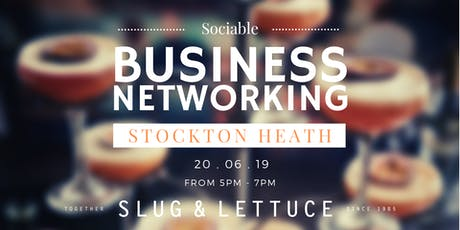 Stockton Heath Sociable Business Networking tickets