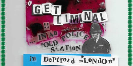 Get Liminal *In an old police station* - Deptford tickets