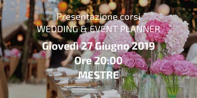 Presentazione gratuita del corso per Wedding & Event Planner - Mestre