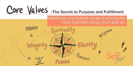 Self Studio: Core Values - The Secret to Purpose and Fulfillment