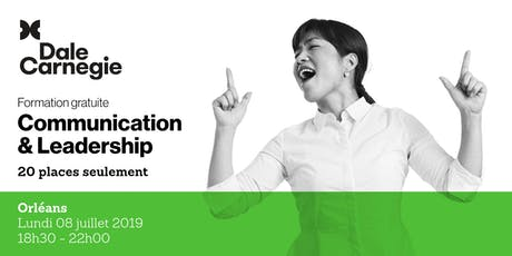 Communication & Leadership - Soirée de formation gratuite à Orléans billets