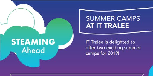 STEAMing Ahead - IT Tralee Computing Summer Camp