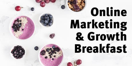 Online Marketing & Growth Breakfast #19 tickets
