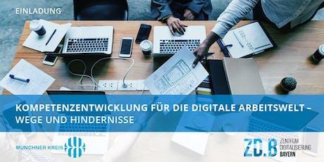 Kompetenzentwicklung für die digitale Arbeitswelt  Tickets