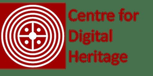 Centre for Digital Heritage Internal Conference