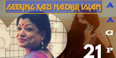Seeking Kazi Nazrul Islam  tickets
