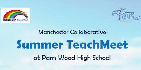 Parrs Wood Summer TeachMeet tickets