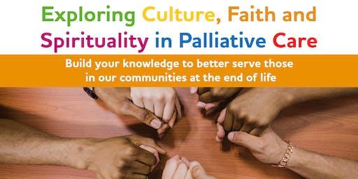 Exploring Culture, Faith and Spirituality in Palliative Care
