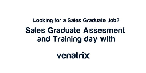 Venatrix - Sales Graduate Assessment and Training Day