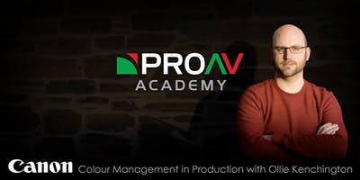 Colour Management in Production with Ollie Kenchington