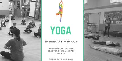 Yoga in primary schools, an introduction for head teachers and PSE teachers