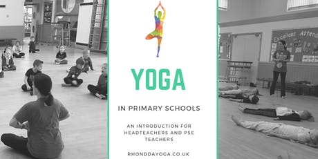 Yoga in primary schools, an introduction for head teachers and PSE teachers tickets