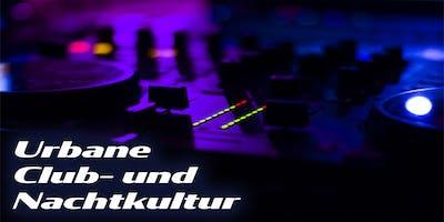 Podiumsgespräch Urbane Club- und Nachtkultur
