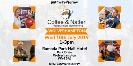 Wolverhampton Coffee & Natter - Free Business Networking Wed 10th July 2019 tickets