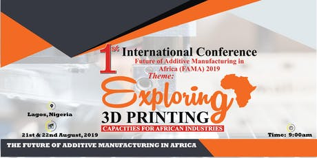 Future of Additive Manufacturing in Africa Conference tickets