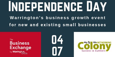 INDEPENDENCE DAY Warrington's business growth event for new and existing small businesses tickets