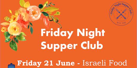 Friday Night Supper Club - Israeli Food tickets