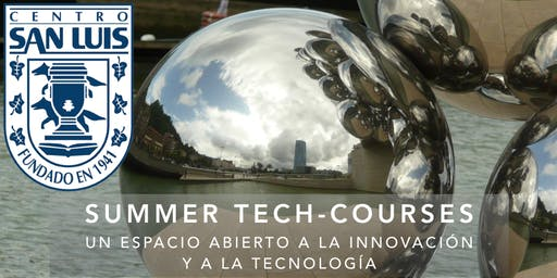 Summer Tech-Courses del Centro San Luis