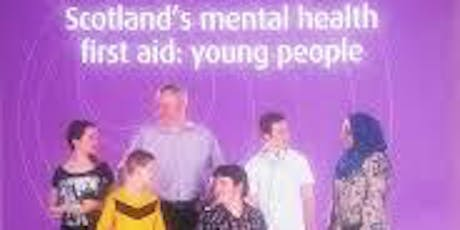 Scotland's Mental Health First Aid: Young People tickets