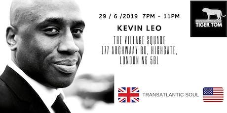 Kevin Leo - Transatlantic Soul   tickets