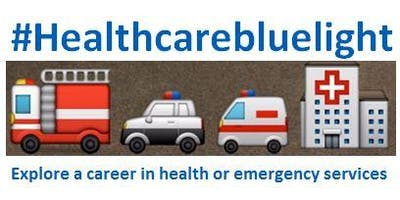Healthcare and Blue Light - School Engagement Event 2019
