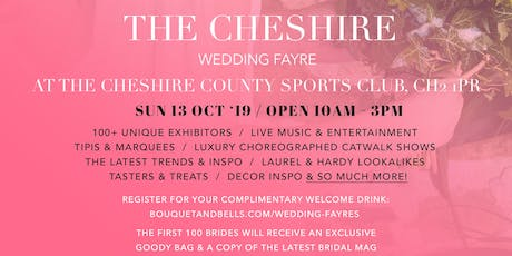The Cheshire Wedding Fayre at The Cheshire County Sports Club tickets