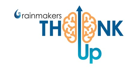 Rainmakers ThinkUP 2019 Networking Event tickets