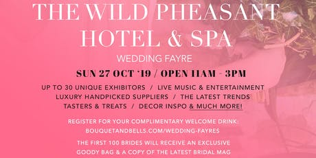 The Wild Pheasant Hotel Wedding Fayre tickets