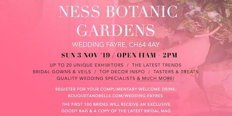 Ness Botanic Gardens Wedding Fayre tickets