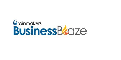 Rainmakers Business Blaze INdiana NOW! tickets