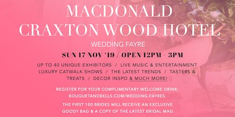 MacDonald Craxton Wood Hotel Wedding Fayre tickets