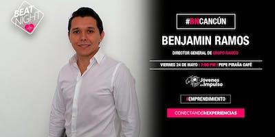 BeatNight Cancun con Benjamin Ramos
