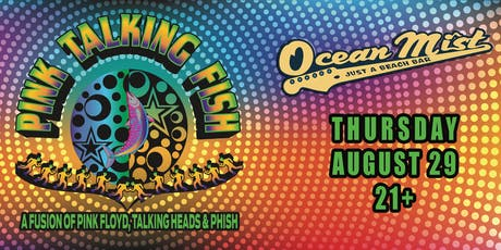 Pink Talking Fish - A Fusion of Pink Floyd, Talking Heads & Phish tickets