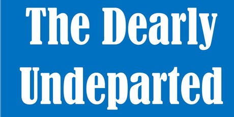 The Dearly Undeparted tickets