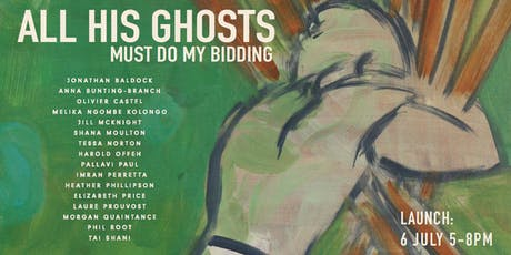 All His Ghosts Must Do My Bidding Launch Event tickets