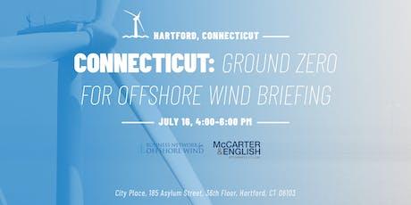 Connecticut: Ground Zero for Offshore Wind Briefing tickets
