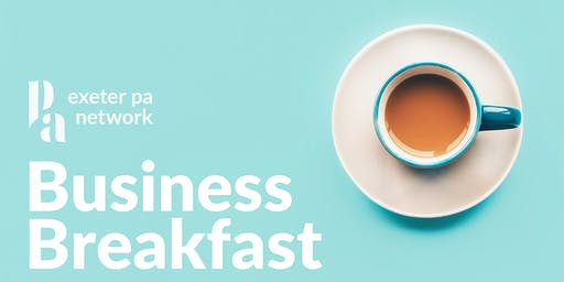 Exeter PA Network Business Breakfast - 20 June 2019