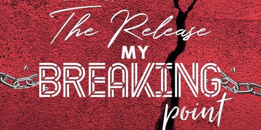 """The Release """"My Breaking Point"""""""