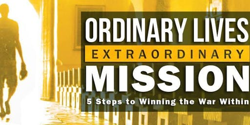 Ordinary Lives, Extraordinary Mission