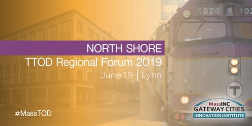 North Shore TTOD Regional Forum 2019