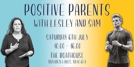 Positive Parents tickets
