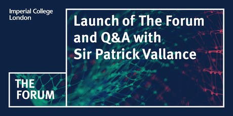 Launch of The Forum with  guest speaker Sir Patrick Vallance tickets