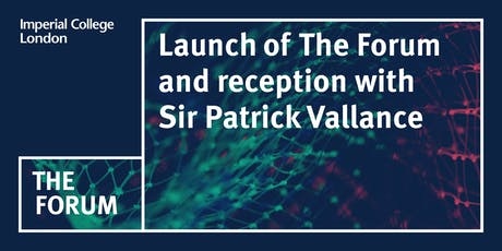 Launch of The Forum and reception with  Sir Patrick Vallance tickets