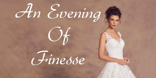An Evening Of Finesse Catwalk and Wedding Fayre.